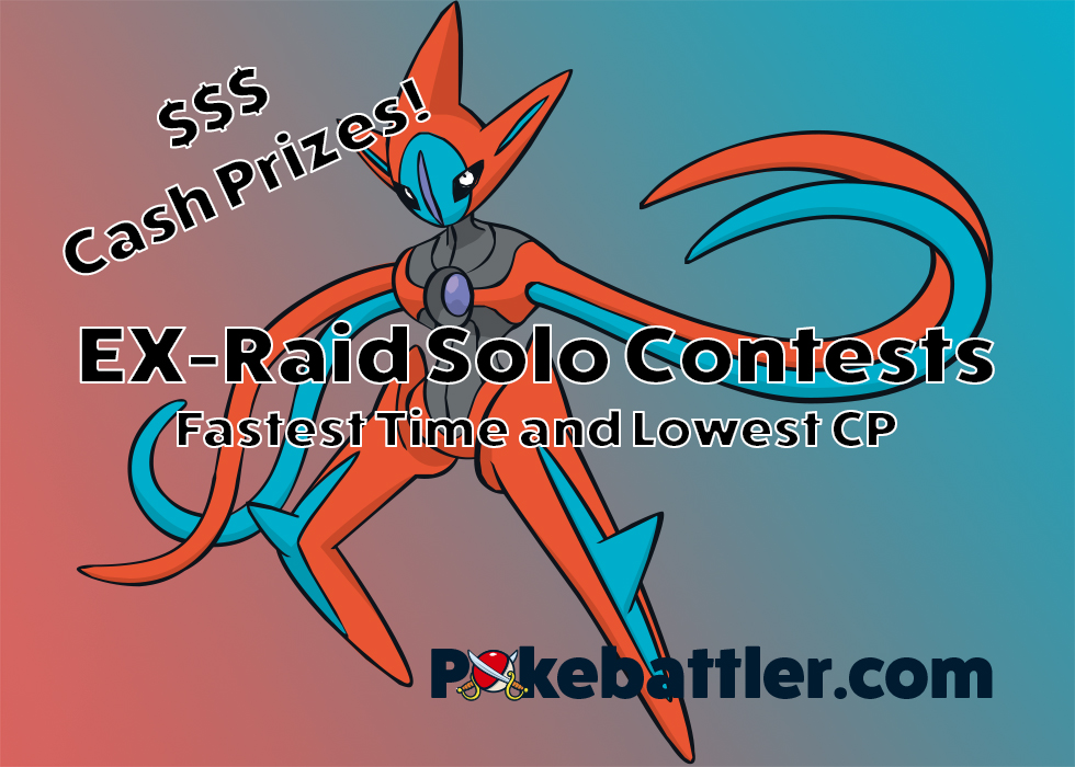 New Pokebattler EX Raid Contests!  Fastest Time and Lowest CP