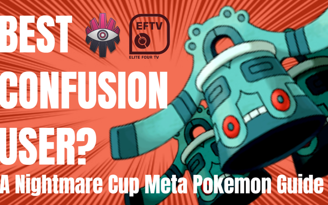 Bronzong May Be The Best Confusion User In Nightmare Cup! Another Meta Pokemon Guide With ValorAsh