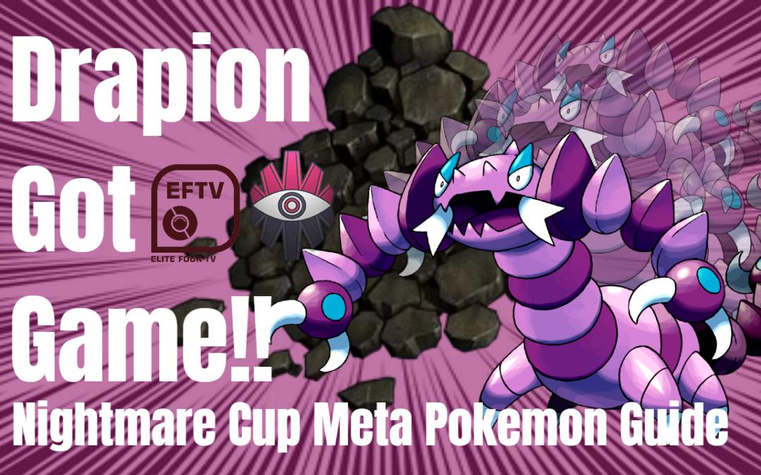 Drapion & The Flurry Of Aqua Tail! Nightmare Cup Meta Pokemon Guide With ValorAsh & 09Naruto90