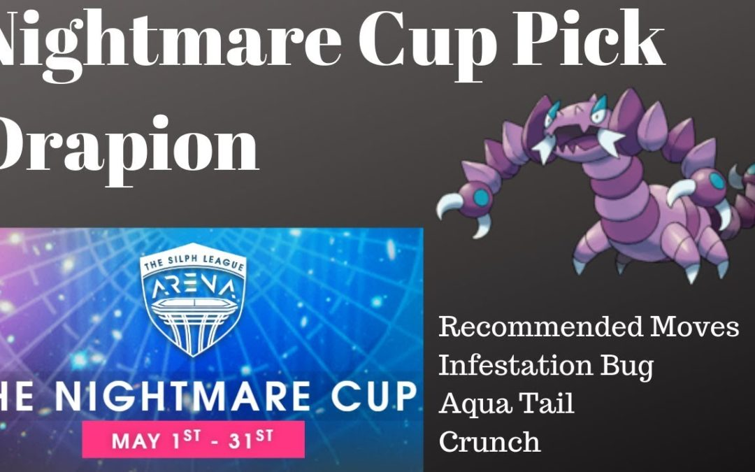 Nightmare Cup Pick – Drapion