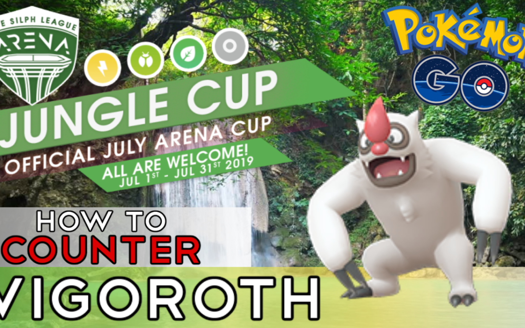 How to Counter Vigoroth – Jungle Cup