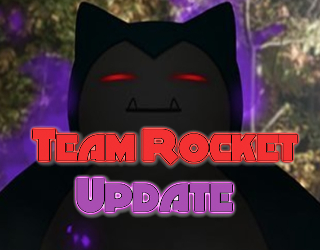 Team Rocket Update