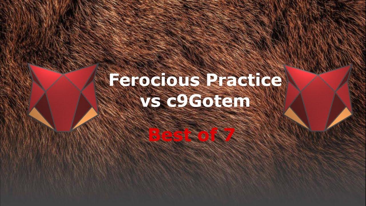 ferocious-cup-practice-vs-c9gotem