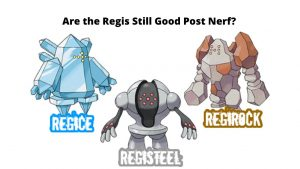 are-the-regis-still-good-post-nerf