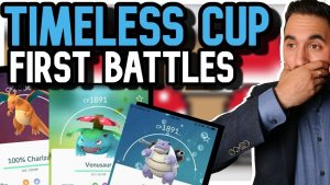 first-timeless-cup-battles-pokemon-go-pvp-2