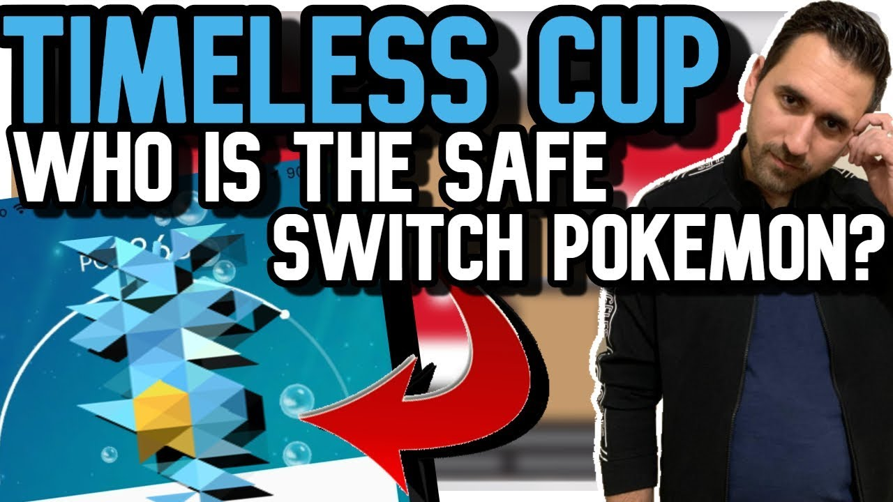 Who is the SAFE-SWITCH Pokemon?! | Timeless Cup | Pokemon GO PVP