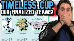 final-timeless-cup-teams-pokemon-go-pvp-2