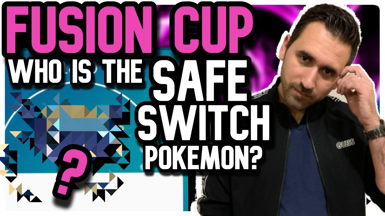 Who is the SAFE-SWITCH POKEMON? | FUSION CUP