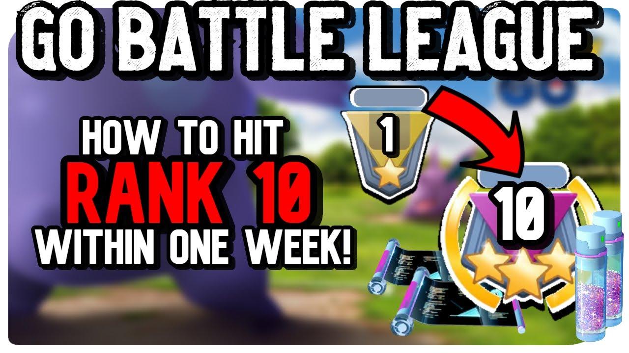 HOW TO HIT RANK 10 IN 1 WEEK! *GO BATTLE LEAGUE* GREAT LEAGUE   POKEMON GO PVP