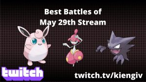 best-battles-of-may-29th-stream-go-battle-league