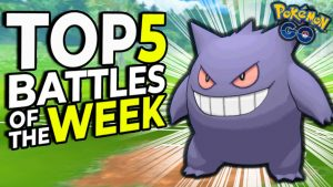 top-5-battles-of-the-week-gengar-the-sweeper-episode-6-pokemon-go-battle-league-pvp-zyonik