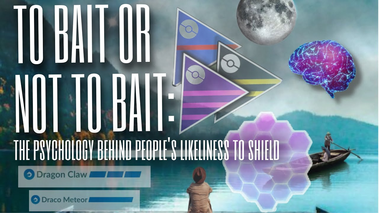 HOW TO SHIELD BAIT EFFECTIVELY IN POKEMON GO PVP: tips and tricks to read your opponent's mind – Ali Luckey