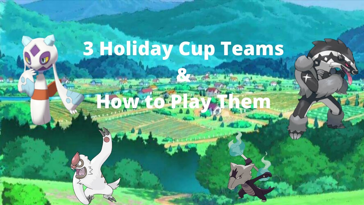 3 HOLIDAY CUP TEAMS & HOW TO PLAY THEM