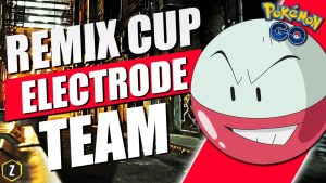reaching-legend-rank-with-electrode-in-remix-cup-for-pokemon-go-battle-league-zyonik